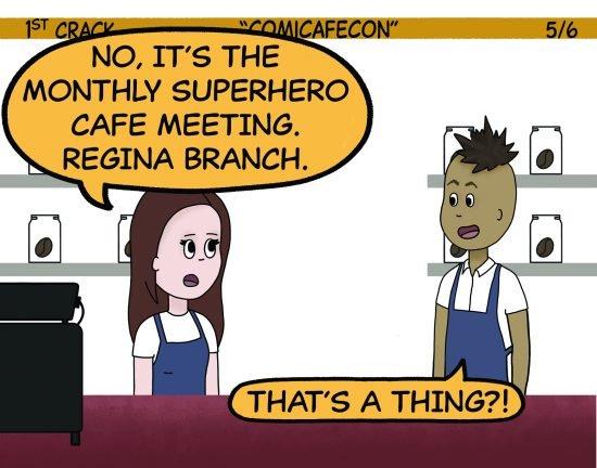 1st Crack Coffee Comic Feb. 20, 2021 Panel 5